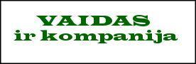 VAIDAS IR KOMPANIJA, LLC
